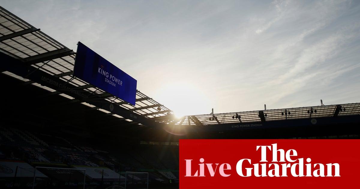 Leicester City v Newcastle United: Premier League – live!