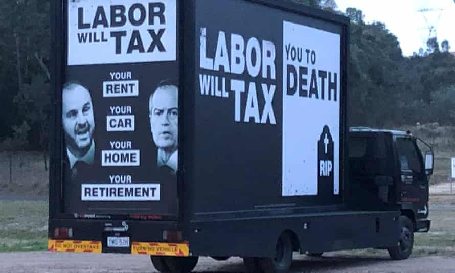 """Coalition mobile billboard claiming Labor will """"tax you to death""""."""