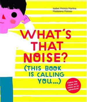 Cover image for What's That Noise? This Book is Calling You