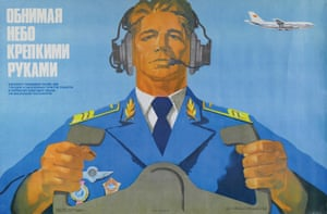 Designed by A Dobrov in 1983, this poster of a Russian pilot says Aeroflot is 'embracing the sky with strong arms'. All images © Bruno Vandermueren/Fuel Publishing