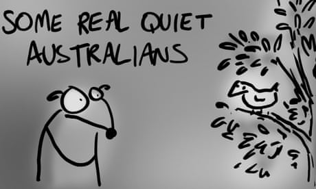 Here are some of the real quiet Australians