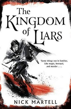 Nick Martell The Kingdom of Liars