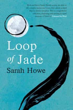 Loop of Jade, by Sarah Howe