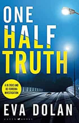 Eva Dolan, One Half Truth
