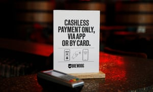 Most bars will operate a non-cash payment system.
