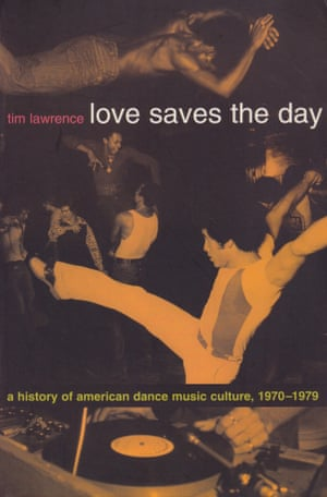 Tim Lawrence book Love Saves The Day
