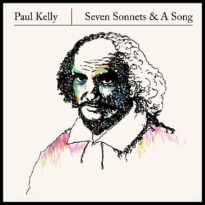 Paul Kelly's Seven Sonnets & A Song.