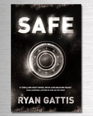 Safe by Ryan Gattis.