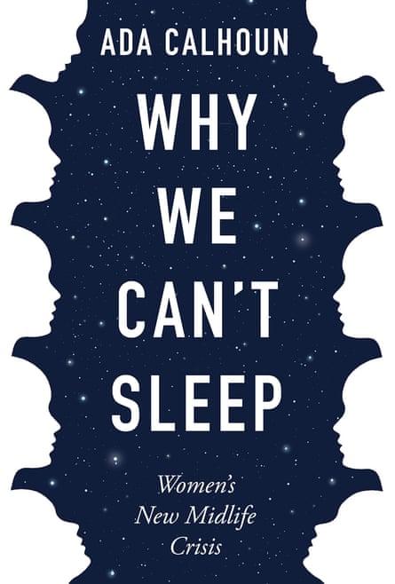 Ada Calhoun book cover Why We Can't Sleep