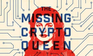 The Missing Cryptoqueen.
