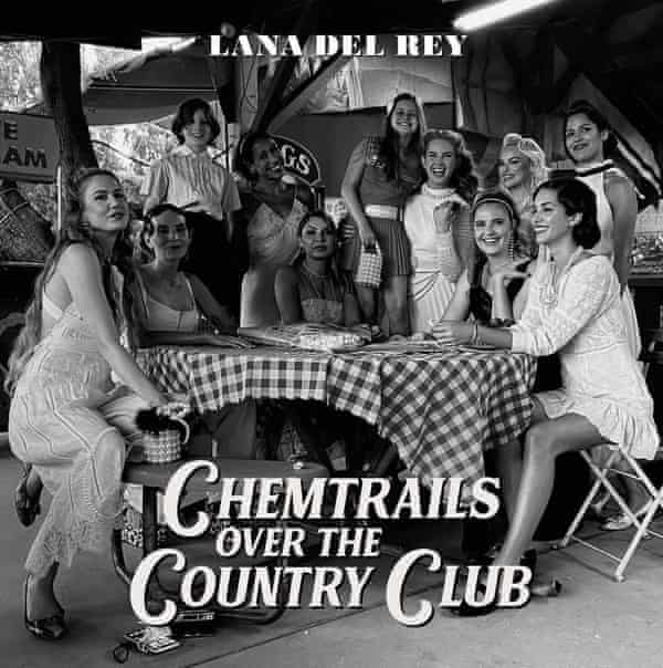 Lana Del Rey: Chemtrails Over the Country Club album cover