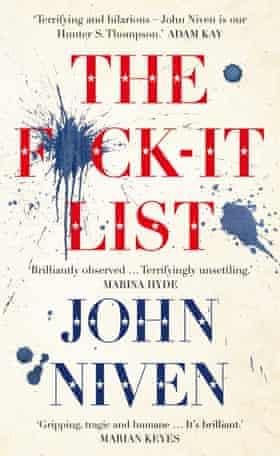 The F*ck-it List John Niven