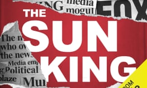 The Sun King traces the life and times of Rupert Murdoch.