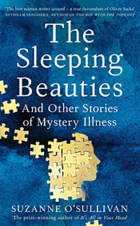 The Sleeping Beauties and Other Stories of Mystery Illness