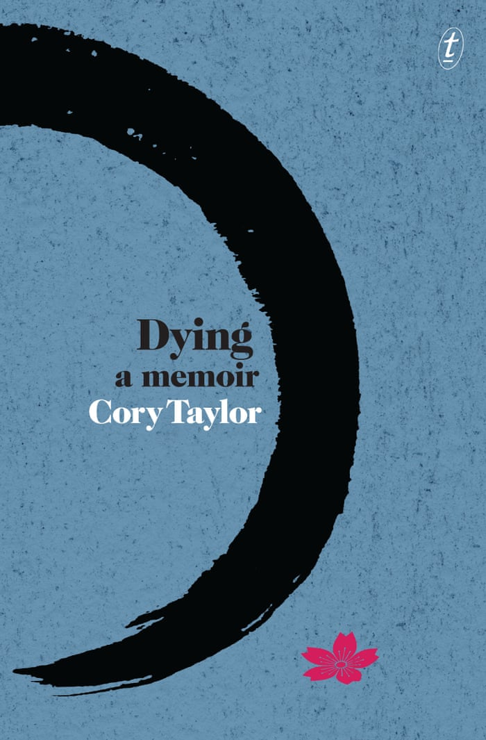 Cory taylor her memoir on dying has left us a remarkable gift cory taylor her memoir on dying has left us a remarkable gift books the guardian malvernweather Gallery
