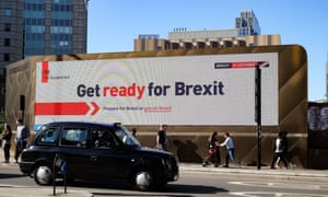 How, exactly? ... A Get Ready For Brexit poster in London. Photograph: Matthew Chattle/Rex/Shutterstock