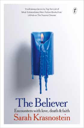 Cover image of The Believer by Sarah Krasnostein.