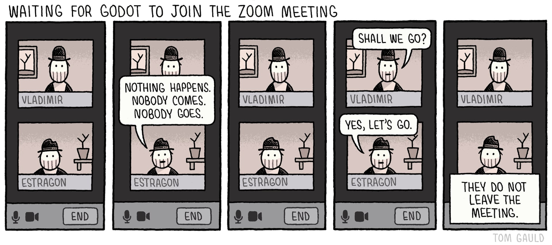 Waiting for Godot to join the zoom meeting, cartoon by Tom Gauld