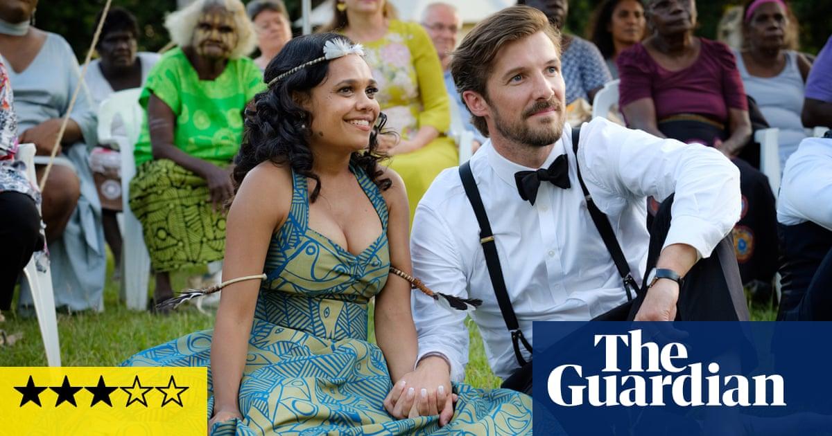 Top End Wedding review –fresh air filtered through romcom formula