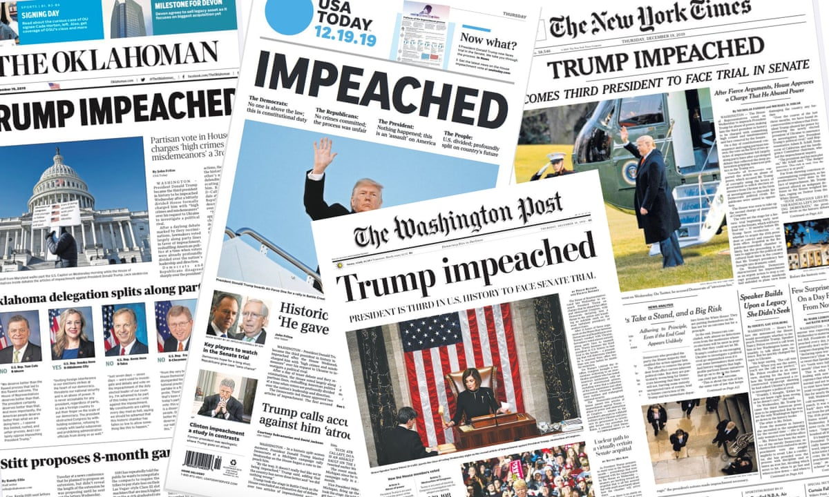 Historic Rebuke What The Us Papers Say About Trump S Impeachment Trump Impeachment 2019 The Guardian