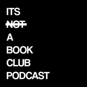 It's Not A Book Club Podcast Poster/logo