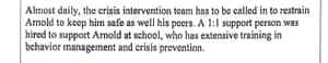 "An excerpt from Arnold Bateman-Twocrow's Individualized Education Plan shows he was restrained ""almost daily"" despite APS officials reporting zero instances of restraint."