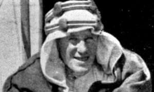 T E Lawrence in Arabia.