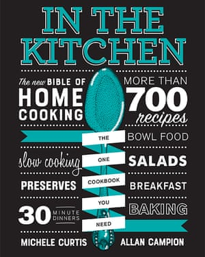In the Kitchen by Michele Curtis and Allan Campion (Hardie Grant, $59.99), out now.