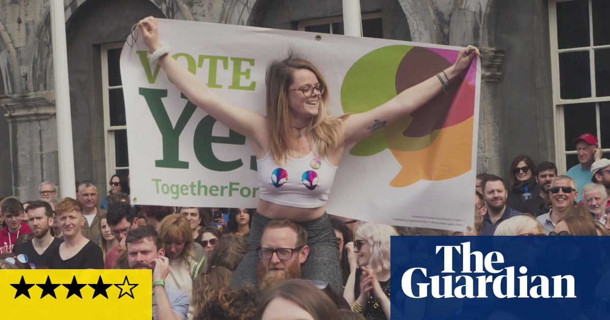 The 8th review – the stirring story behind Ireland's pro-choice triumph