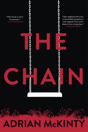 """This cover image released by G. P. Putnam's Sons shows """"The Chain,"""" by Adrian McKinty. (G. P. Putnam's Sons via AP)"""