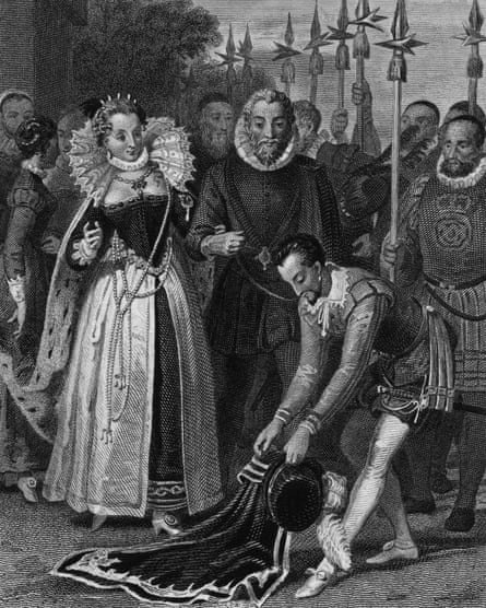 The story of Raleigh laying down his cloak for Elizabeth to cover a puddle is probably untrue.
