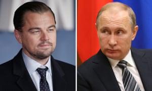 Leonardo DiCaprio and Vladimir Putin