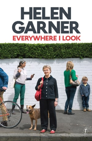 Book Cover: Everywhere I Look by Helen Garner