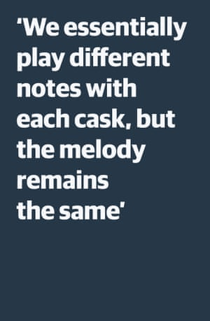 Quote: 'We essentially play different notes with each cask, but the melody remains the same'