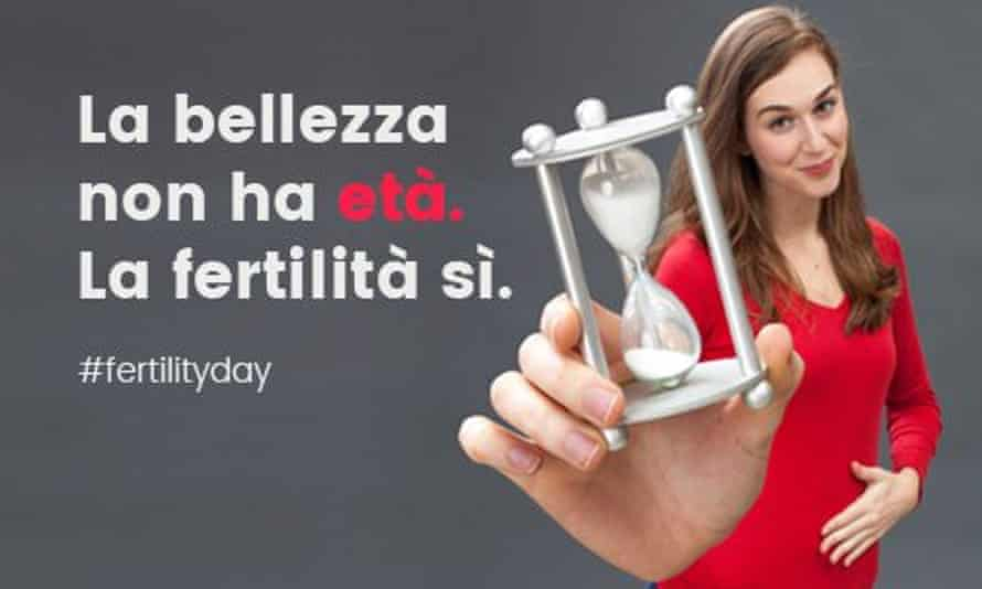 """Tick tock … 'beauty has no age. But fertility does."""" A government campaign poster for Fertility Day in Italy."""
