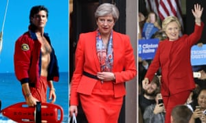 Baywatch, Theresa May and Hillary Clinton in red