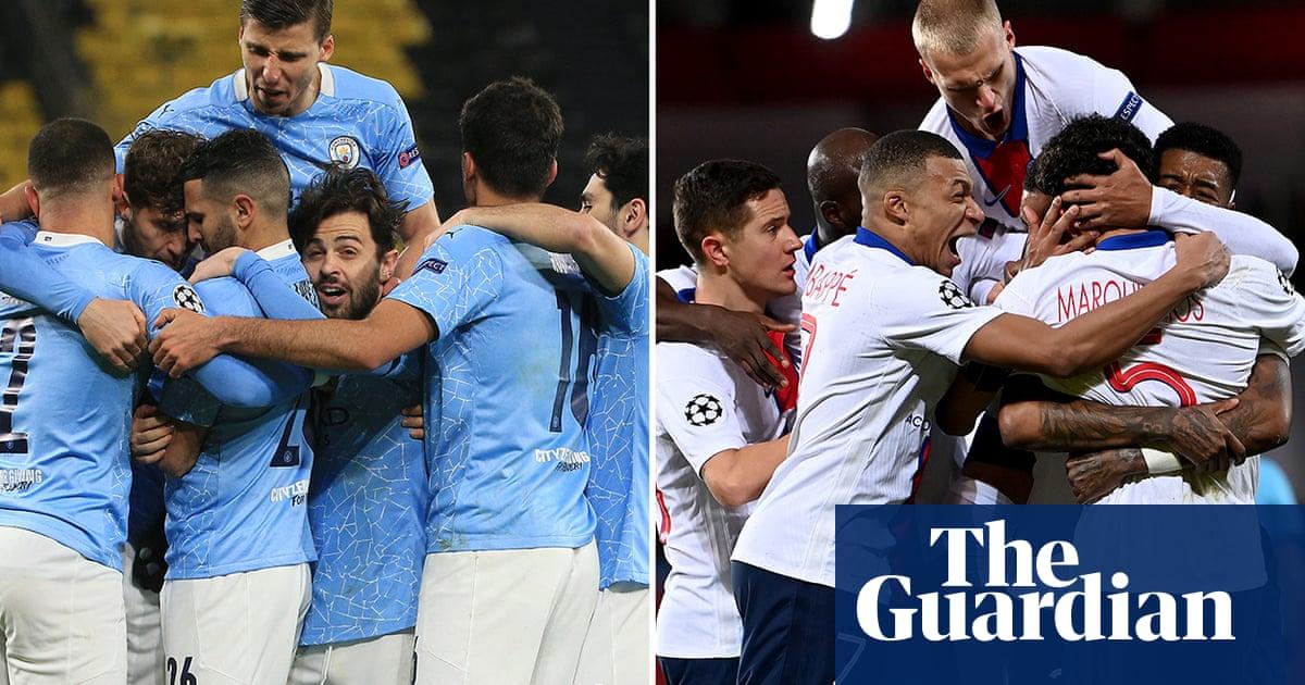 Manchester City v PSG semi-final suggests darker side of sport's fairytales | Jonathan Wilson