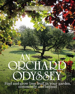 An Orchard Odyssey by Naomi Slade (book cover)