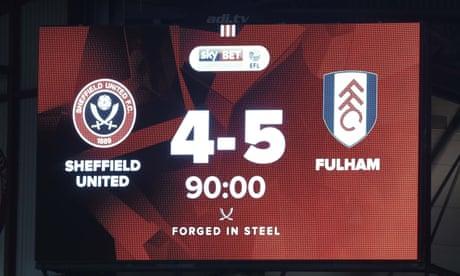 Championship roundup: Fulham beat Blades in nine-goal thriller