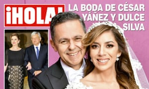 The front page of ¡Hola! with Amlo's ally César Yáñez and his wife Dulce Silva. Amlo and his wife Beatriz Gutiérrez Müller are in the inset.