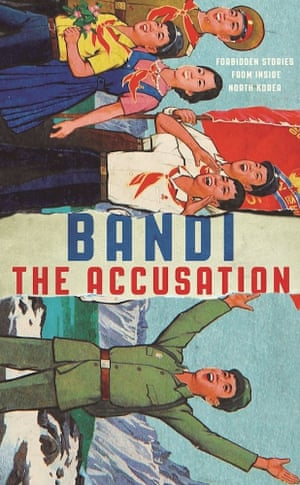 The Accusation by Bandi, translated by Deborah Smith