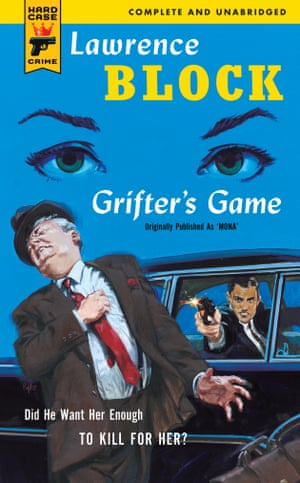 'Corruption and violence are hardly things of the past' … Grifter's Game by Laurence Block, published by Hard Case Crime