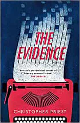 The Evidence by Christopher Priest