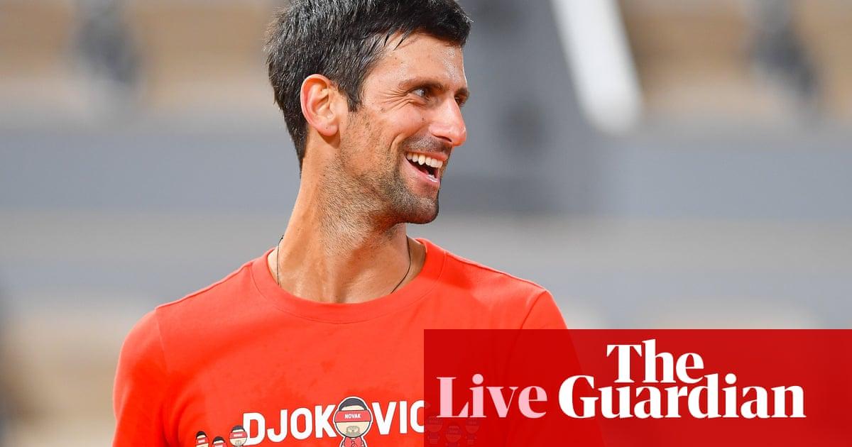 French Open 2020: Pliskova, Djokovic and Kenin in action on day three – live!