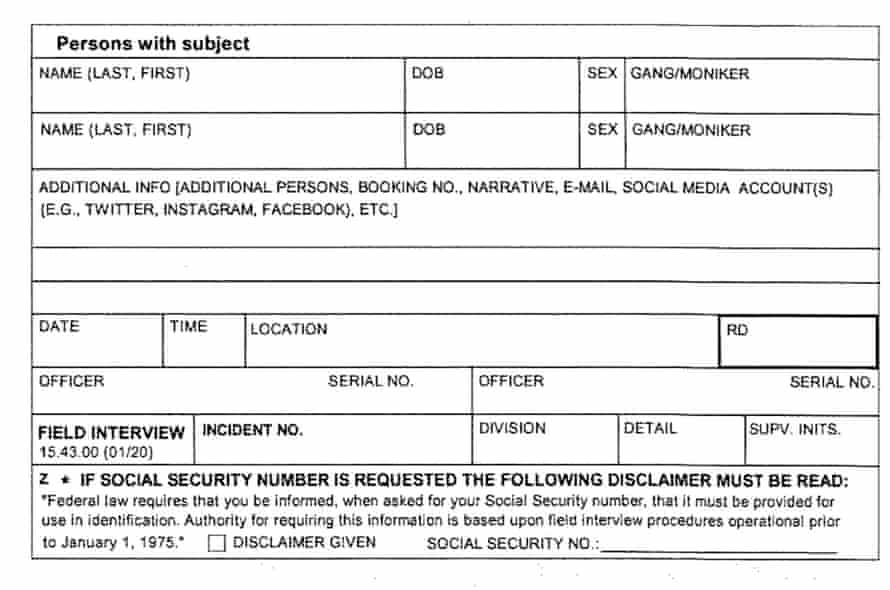 LA police officers are instructed to fill out field interview cards which record social media information.