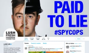 Lush has been attacked for using the slogan 'Paid to lie #spycops' alongside a model pictured as an undercover police officer.
