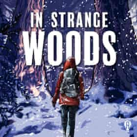 In Strange Woods.