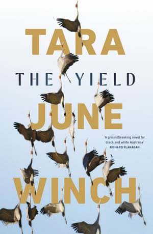 Cover image for The Yield by Tara June Winch.