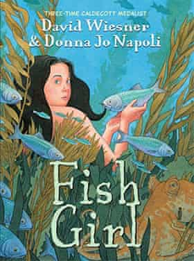 Fish Girl by David Wiesner and Donna Jo Napoli