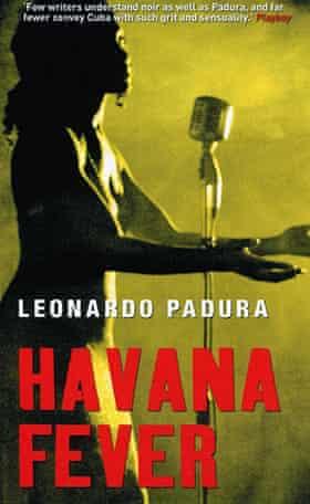 Havana Fever by Leonardo Padura, translated by Peter Bush